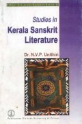 Studies in Kerala Sanskrit Literature