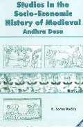Studies in the Socio-Economic History of Medieval Andhra Desa