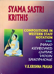 Syama Sastri Krithis: Compositions in Western Staff Notation, V. K. Krishna Prasad, MUSIC Books, Vedic Books