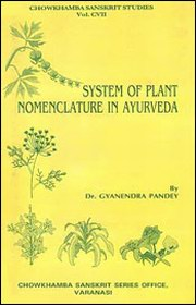 System of Plant Nomenclature in Ayurveda, Gyanendra Pandey, ENVIRONMENT Books, Vedic Books