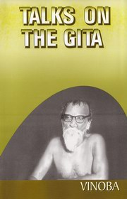 Talks on the Gita, Acharya Vinoba Bhave, MASTERS Books, Vedic Books