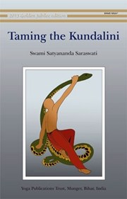 Taming the Kundalini, Swami Satyananda Saraswati, YOGA Books, Vedic Books