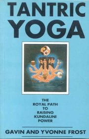 Tantric Yoga, Frost Favin and Yvonne, M TO Z Books, Vedic Books ,