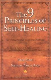The 9 Principles of Self-Healing, Paula Horan, Narayan Choyin Dorje, JUST ARRIVED Books, Vedic Books