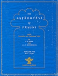 The Astadhyayi of Panini: With translation and Explanatary Notes (Volume VII)