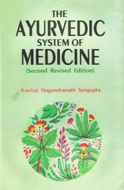 The Ayurvedic System of Medicine (2 Volumes), Kaviraj Nagendranath Sengupta, ANCIENT TEXTS Books, Vedic Books