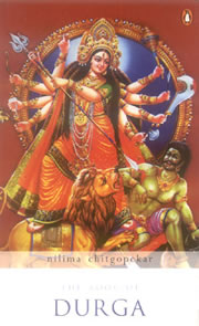 The Book of Durga, Nilima Chitgopekar, RELIGIONS Books, Vedic Books