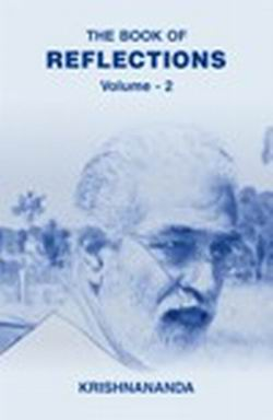 The Book of Reflections (Vol. 2), Guruji Krishnananda, MASTERS Books, Vedic Books