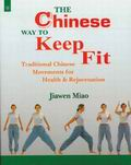 The Chinese Way to Keep Fit