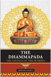 The Dhammapada: The Sayings of Buddha, The Buddha, AMMA Books, Vedic Books