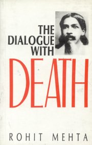 The Dialogue with Death, Rohit Mehta, M TO Z Books, Vedic Books ,