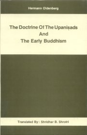 The Doctrine of the Upanisads and the Early Buddhism, Hermann oldenberg, Shridhar B. Shrotri (Tr.), RELIGIOUS HISTORY Books, Vedic Books