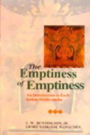 The Emptiness of Emptiness: An Introduction to Early Indian Madhyamika, C.W. Huntington, Jr. Geshe Namgyal Wangchen, PHILOSOPHY Books, Vedic Books