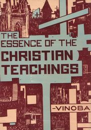 The Essence of the Christian Teachings, Acharya Vinoba Bhave, MASTERS Books, Vedic Books