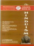 The Golden Book of Hinduism: Humanity's Oldest Multi-Layered Religio-Philosophical family