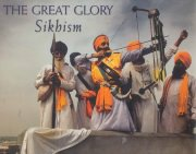The Great Glory Sikhism, Text Sandeep Goswami, Photographs Malkiat Singh, M TO Z Books, Vedic Books ,