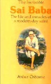 The Incredible Sai Baba - The Life & Miracles of a Modern-Day Saint, Arthur Osborne, BIOGRAPHY Books, Vedic Books
