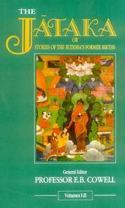 The Jataka or Stories of the Buddha`s Formar Births (6 Vols. in 3 Pts.), E.B. Cowell, Ed., BUDDHISM Books, Vedic Books