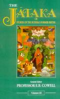 The Jataka or Stories of the Buddha`s Formar Births (6 Vols. in 3 Pts.)