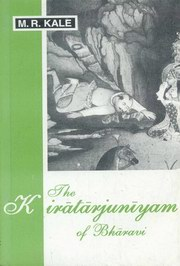 The Kiratarjuniyam of Bharavi, M.R. Kale, Ed., HISTORY Books, Vedic Books