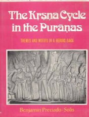 The Krsna Cycle in the Puranas, Benjamin Preciado Solis, FOLK TALES Books, Vedic Books