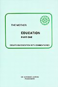 Education (Part 1): Essays on Education with Commentaries