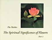 The Spiritual Significance of Flowers (German), The Mother, MASTERS Books, Vedic Books