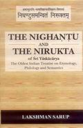 The Nighantu & the Nirukla of Sri Yashacarya