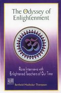 The Odyssey of Enlightenment: Rare Interviews with Enlightened Teachers of Our Time