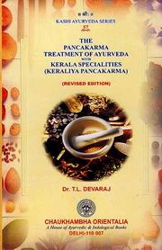 The Pancakarma Treatment of Ayurveda with Kerala Specialties (Keraliya Pancakarma), (Revised Edition), Dr. T. L. Devaraj, AYURVEDA Books, Vedic Books