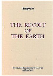 The Revolt of the Earth, Satprem, MASTERS Books, Vedic Books