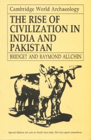 The Rise of Civilization in India and Pakistan, Bridget Allchin, Raymond Allchin, M TO Z Books, Vedic Books ,
