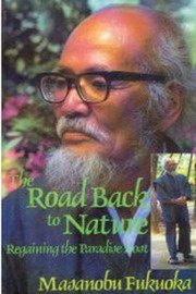 The Road Back to Nature, Masanobu Fukuoka, ORGANIC FARMING Books, Vedic Books