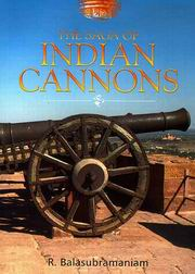 The Saga of Indian Cannons, R. Balasubramaniam, ARTS Books, Vedic Books