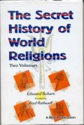 The Secret History of World Religious (2Vol)