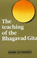 The Teaching of the Bhagavadgita