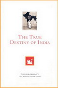 The True Destiny of India