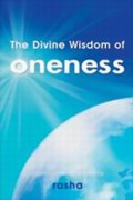 The Divine Wisdom of Oneness