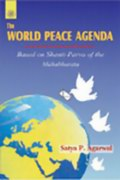 World Peace Agenda: Based on Shanti Parva of the Mahabharata