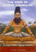 The Yoga of Siddha Tirumular