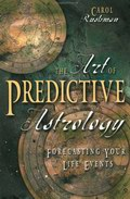 Forecasting Your Life Events - The Art of Predictive Astrology