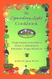 The Expanding Light Cookbook, Blanche Agassy McCord, COOKING Books, Vedic Books