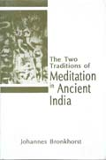 The Two Traditions of Meditation in Ancient India