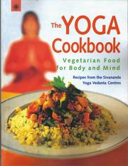 The Yoga Cookbook - Vegetarian Food for Body and Mind, Sivananda Yoga Centre, YOGA Books, Vedic Books