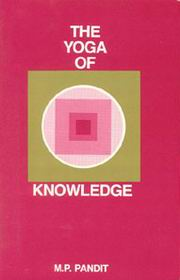 The Yoga of Knowledge, M.P. Pandit, YOGA Books, Vedic Books