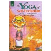 The Yoga of Self-Perfection, M.P. Pandit, YOGA Books, Vedic Books