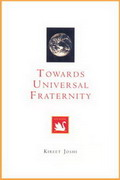 Towards Universal Fraternity