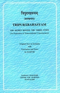 Tripurarahasyam: The Secret Beyond the Three Cities