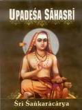 Upadesa Sahasri: A Thousand Teachings