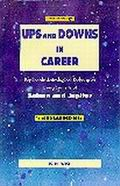 Ups & Downs In Career